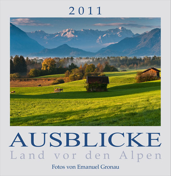AUSBLICKE 2011 - Land vor den Alpen (ABK)