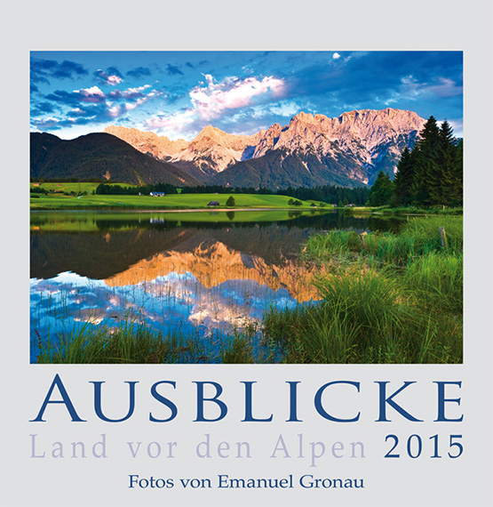 AUSBLICKE 2015 - Land vor den Alpen (ABK)