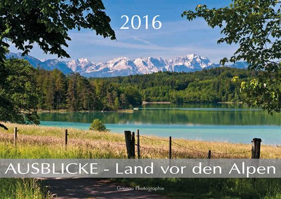 AUSBLICKE 2016 - Land vor den Alpen (ABK)
