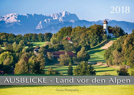 AUSBLICKE 2018 - Land vor den Alpen (ABK)