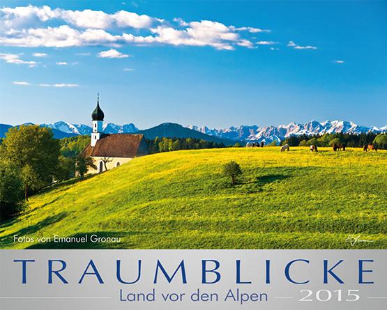 TRAUMBLICKE 2015 - Land vor den Alpen (TBK)