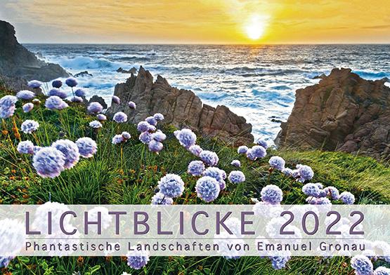 LICHTBLICKE - Phantastische Landschaften 2022 - Kalender