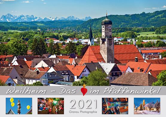 WEILHEIM - Das Herz im Pfaffenwinkel 2021 - Kalender