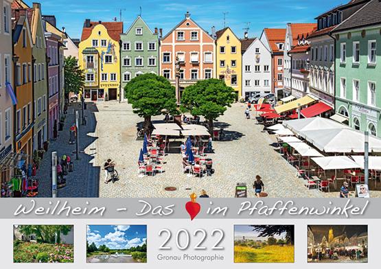 WEILHEIM - Das Herz im Pfaffenwinkel 2022 - Kalender